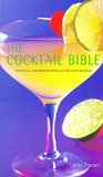The Cocktail Bible (Drinks Books)