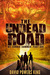 The Undead Road (My Zombie Summer #1)