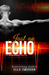 Just An Echo ( The Playing God Series Book 2)
