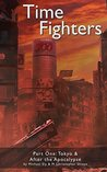Time Fighters: The Black Cradle Prologue: Tokyo & After the Apocalypse
