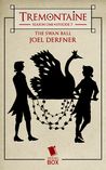 The Swan Ball (Tremontaine #7)