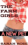 A New Pet (The Farm Girls Book 2)