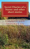 Secret Diaries of a Nurse: and other short stories
