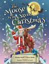 The Moose Who Saved Christmas