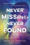 Cover of Never Missing, Never Found