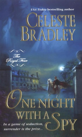 One Night with a Spy by Celeste Bradley