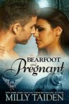Bearfoot and Pregnant (Paranormal Dating Agency #10)