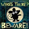 Who's There? Beware! (Amazing Changing Pictures!)