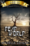 Commonwealth Universe: Age III: Dead World (Sunsinger Chronicles, #3)