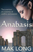 Anabasis by Mak Long