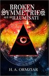 Broken Symmetries: Age of Illuminati