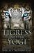 The Tigress and the Yogi by Shelley Schanfield
