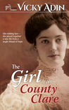 The Girl from County Clare by Vicky Adin