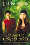 Magic Unbound (Fae Unbound Teen Young Adult Fantasy Series, #1)