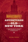 The Bowery Boys by Greg Young