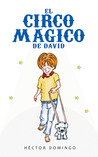 El Circo Magico de David by Héctor Domingo