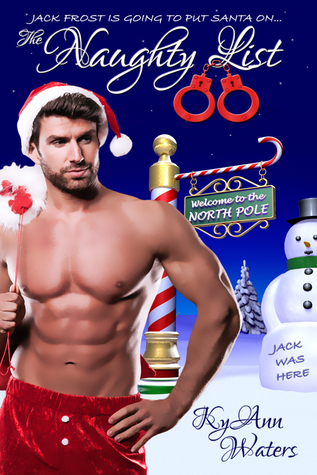 The Naughty List by KyAnn Waters