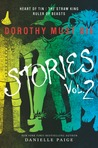 Dorothy Must Die: Stories Vol. 2