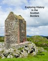 Exploring History in the Scottish Borders