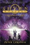 The Legend of the Rift (Seven Wonders, #5)