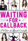 Waiting for Callback by Perdita and Honor Cargill