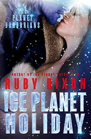 Ice Planet Holiday (Ice Planet Barbarians, #5)