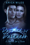 Dazzled by Darkness: A Story of Art & Desire