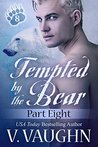 Tempted by the Bear - Part 8: BBW Shifter Werebear Romance