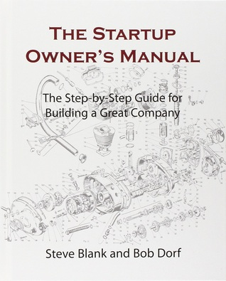 The Startup Owner's Manual by Steven Gary Blank