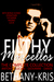 Filthy Marcellos: The Complete Collection (Filthy Marcellos, #0.5-3)