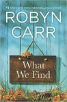 What We Find (Sullivan's Crossing, #1)