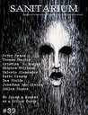 Sanitarium Magazine Issue #39: Bringing you the Best Short Horror Fiction, Dark Verse and Macabre Entertainment