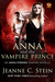 Anna and the Vampire Prince (Anna Strong Chronicles, #9.5)
