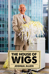 The House of Wigs