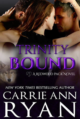 Trinity Bound by Carrie Ann Ryan