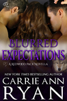 Blurred Expectations (Redwood Pack, #4.5)