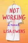 Not Working: A Novel