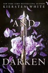 Cover of And I Darken (The Conquerors Saga #1)