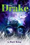 The Drake Equation by Bart King