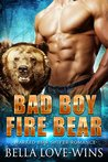 Bad Boy Fire Bear: Paranormal Bear Shifter Romance