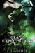 Grave Expectations by C.J. Archer