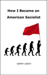 How I Became an American Socialist