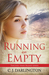 Running on Empty (Thicker Than Blood #4)