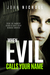 When Evil Calls Your Name (Dr David Galbraith, #2)