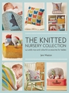 The Knitted Nursery Collection by Jem Weston