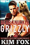 Bare Knuckle Grizzly