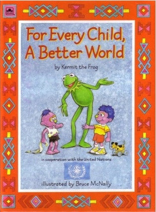For Every Child A Better World by Louise Gikow