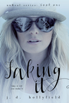 Faking It (UnReal, #1)
