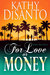 For Love or Money: Sweet Re...