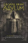 Cover of Escape from Asylum (Asylum, #0.5)